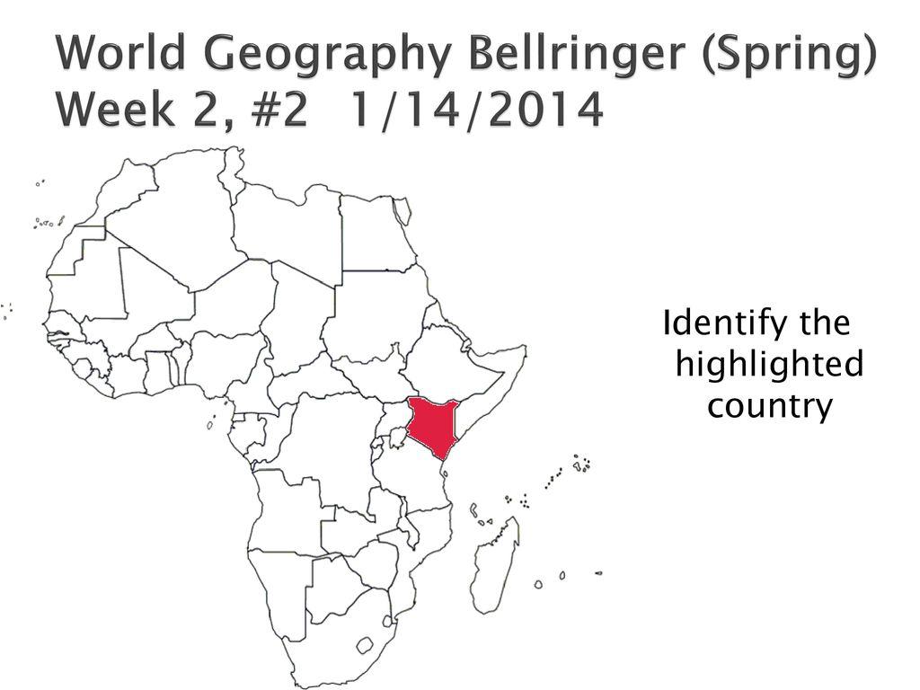 world geography bellringer (spring) week 2, #2 1/14/2014