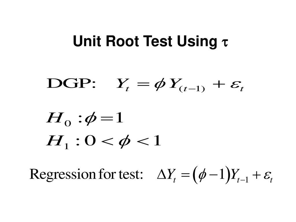 Unit Root Tests  - ppt download
