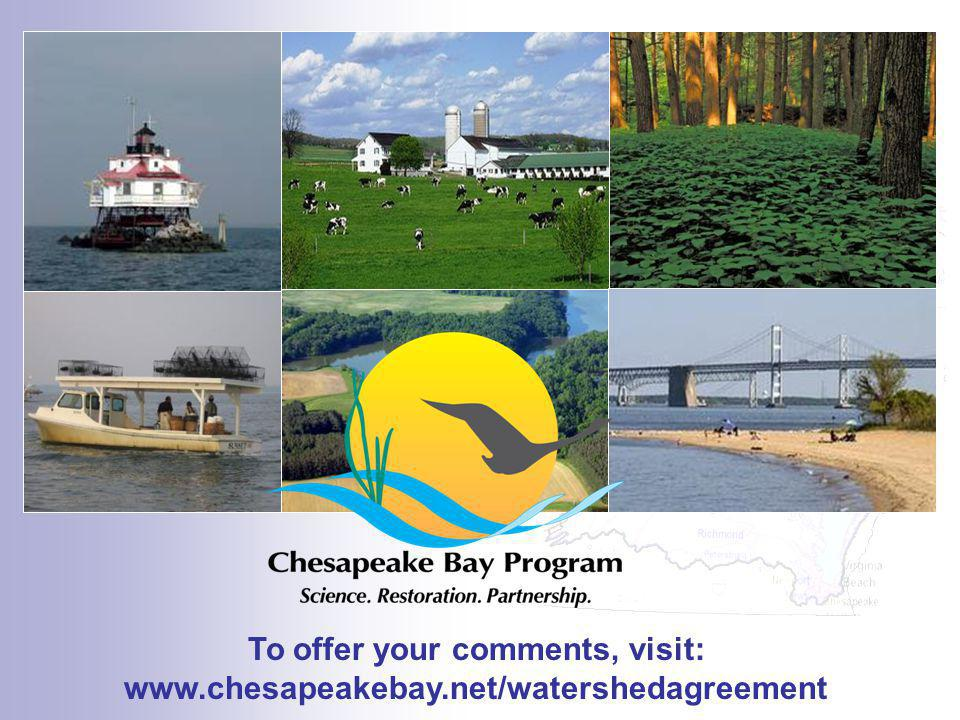 Finally, I want to be sure to direct you to the Watershed Agreement webpage, shown here – chesapeake bay dot net slash watershed agreement.
