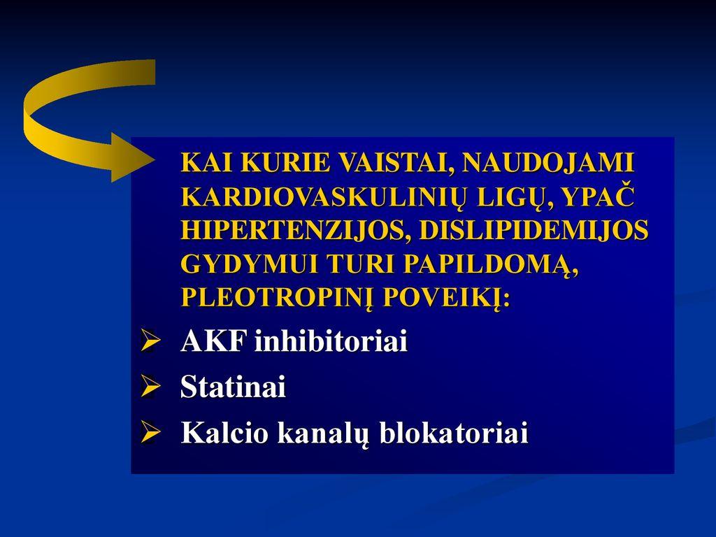 kalcio kanalų blokatorių vaistai nuo hipertenzijos žmogaus hipertenzija