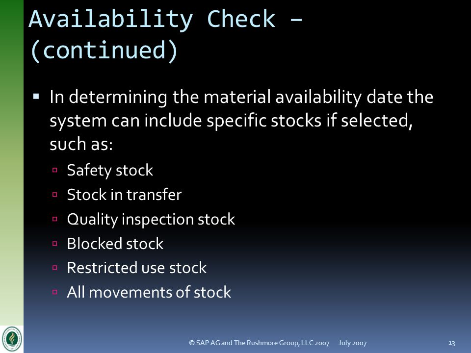 Availability Check – (continued)