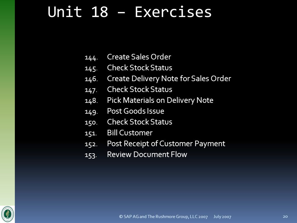 Unit 18 – Exercises Create Sales Order Check Stock Status
