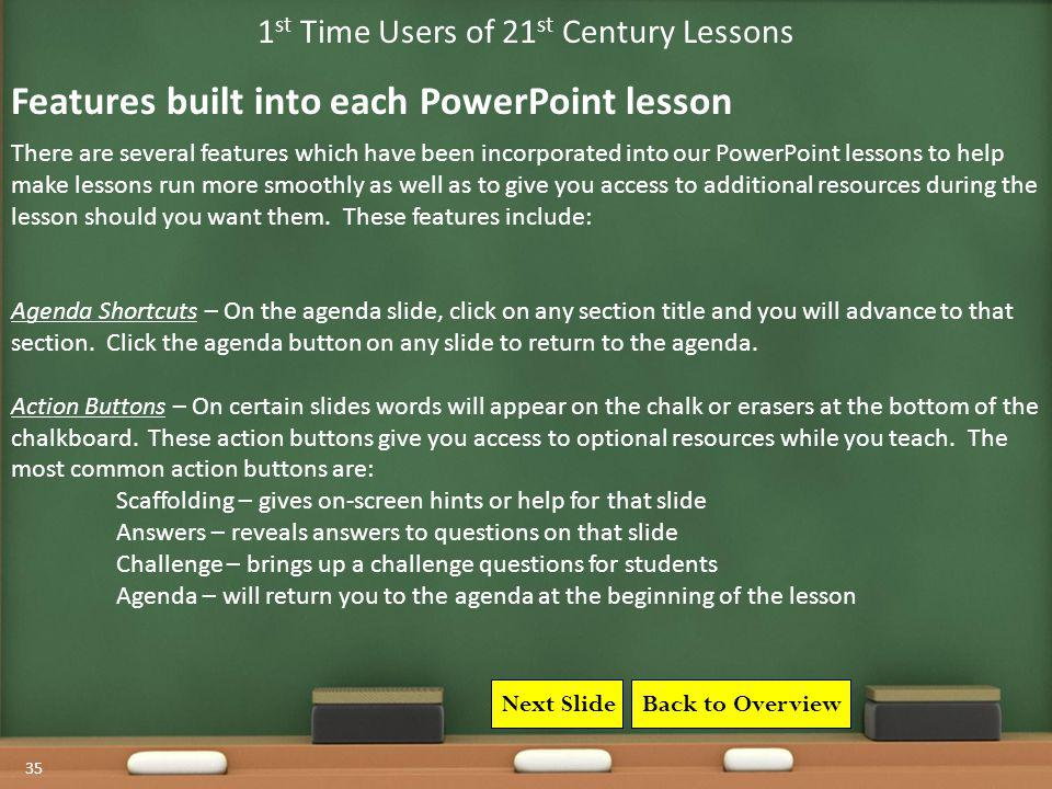 1st Time Users of 21st Century Lessons