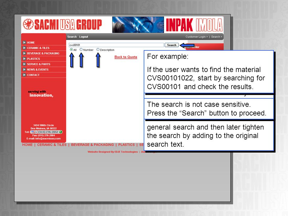 The user can search for materials by material number, material description, or both.