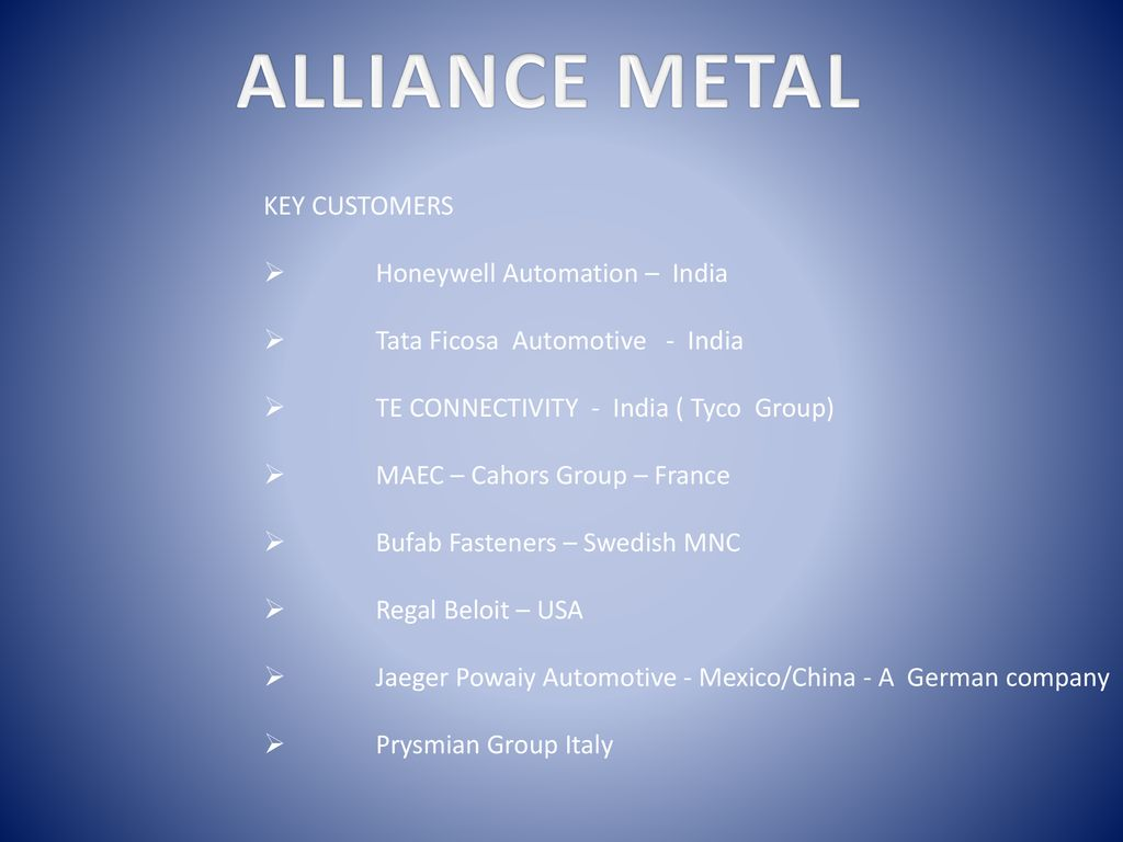 ALLIANCE METAL INDIA An ISO 9001:2015 Certified Company - ppt download