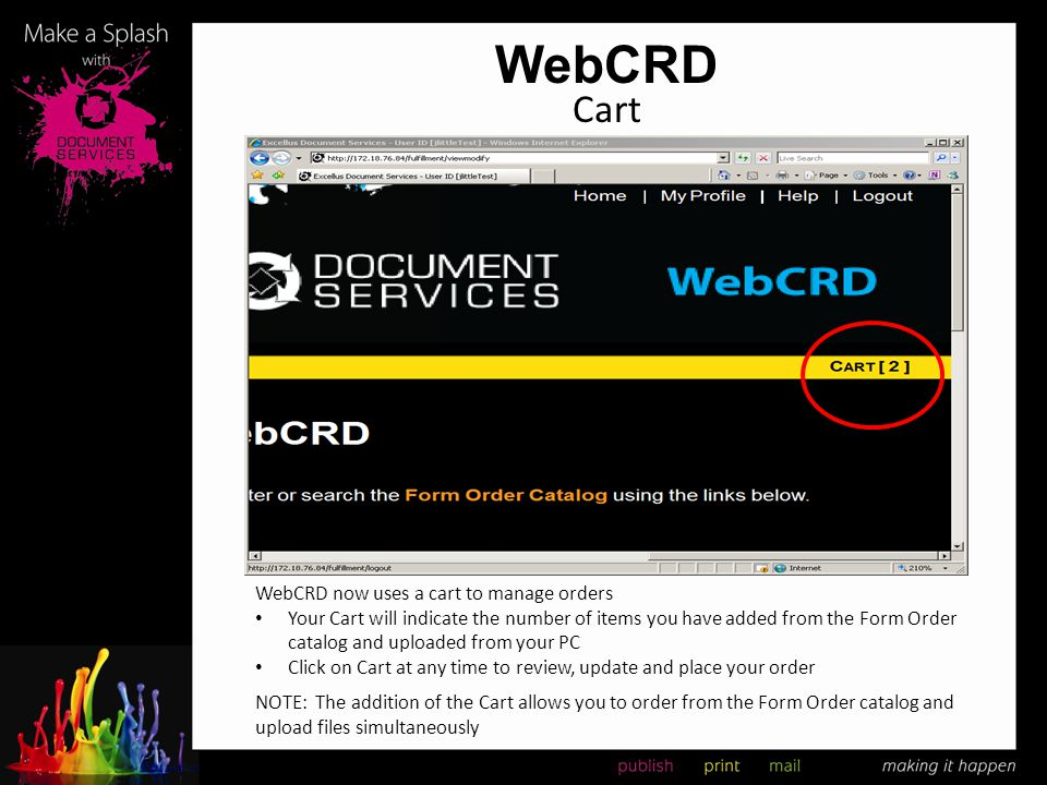 WebCRD Cart WebCRD now uses a cart to manage orders