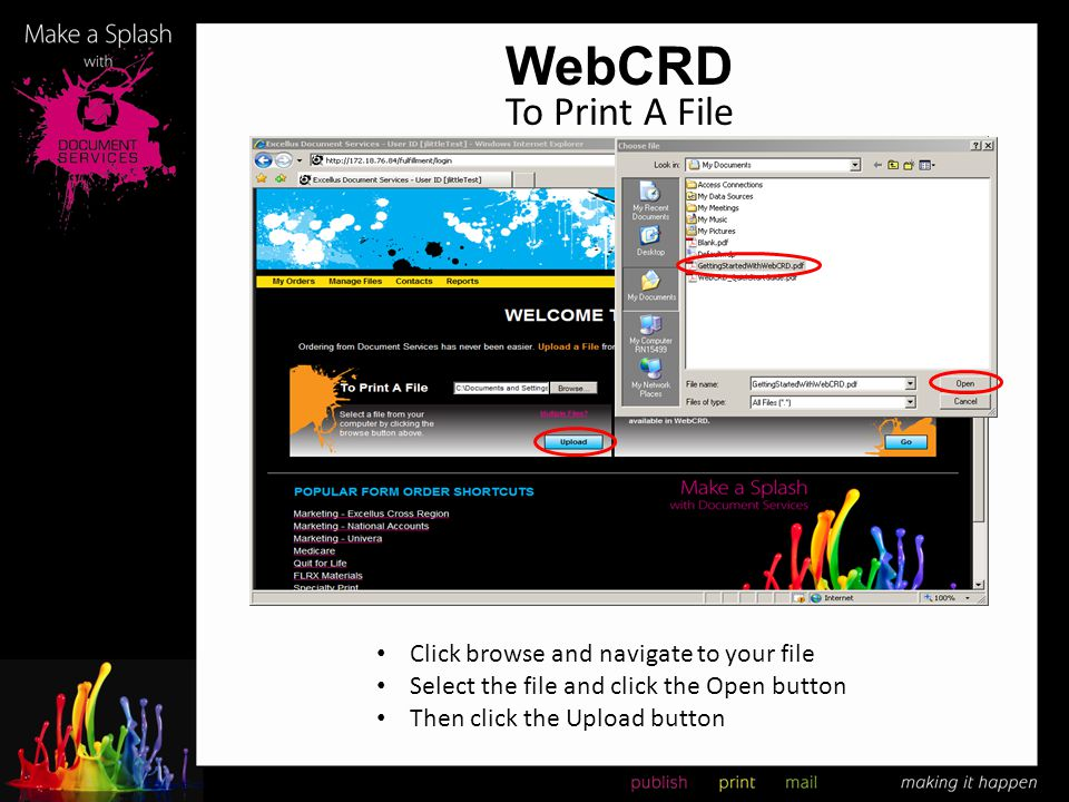 WebCRD To Print A File Click browse and navigate to your file