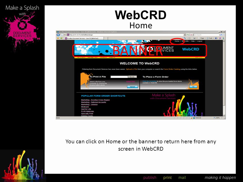 WebCRD Home BANNER You can click on Home or the banner to return here from any screen in WebCRD