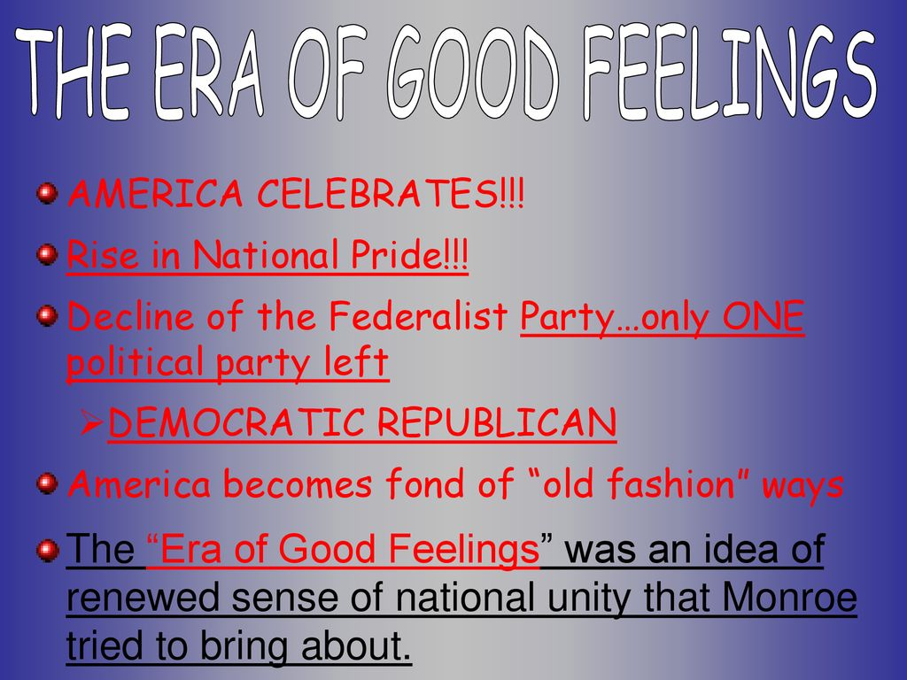facts about the era of good feelings
