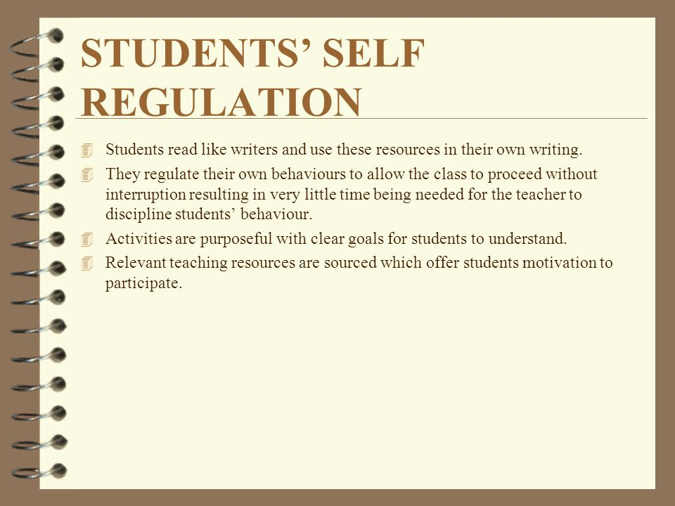 STUDENTS' SELF REGULATION