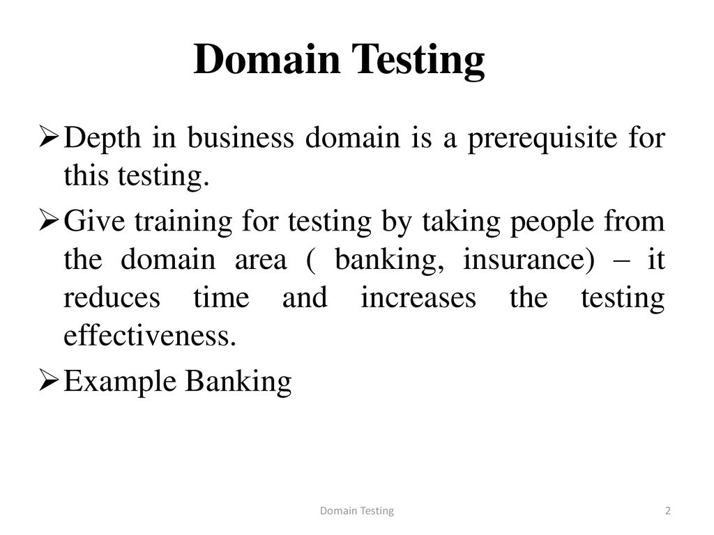 Domain Testing White box testing – Checking code - ppt download