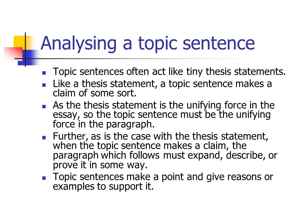 Analysing a topic sentence