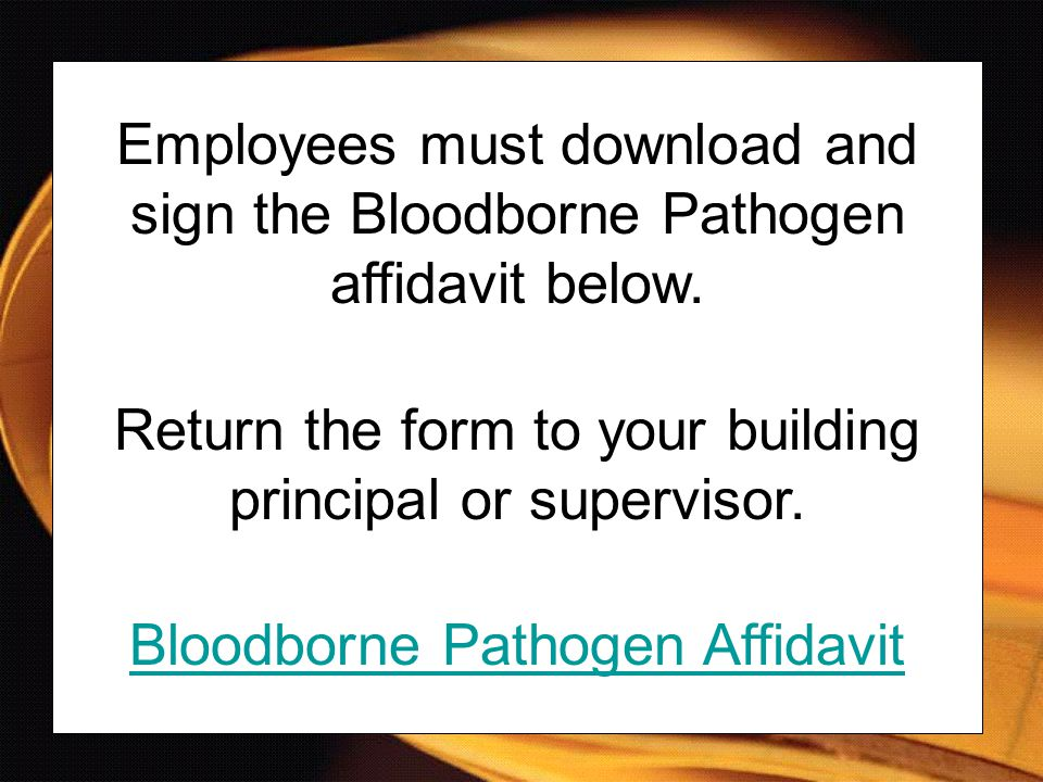 Return the form to your building principal or supervisor.