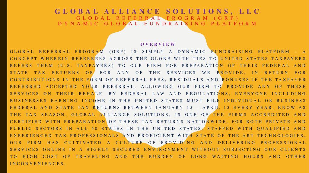 Global Alliance solutions, LLC Global referral program (GRP