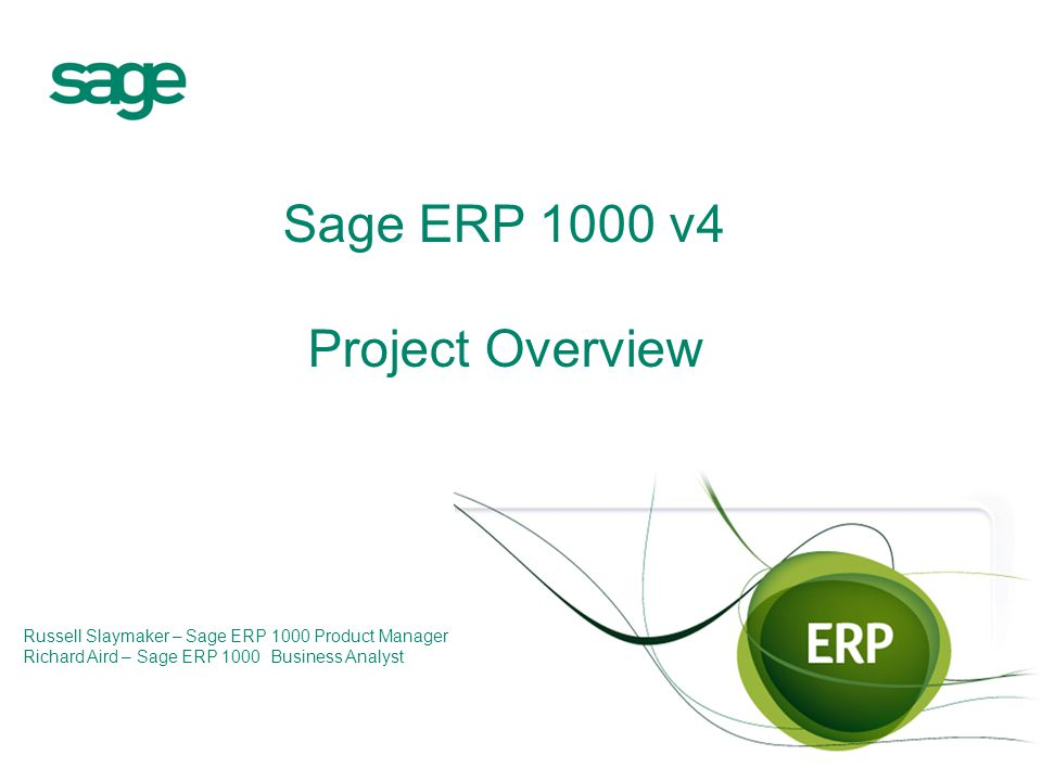 sage erp 1000 v4 project overview ppt download rh slideplayer com Sage Pro ERP Sage ERP X3