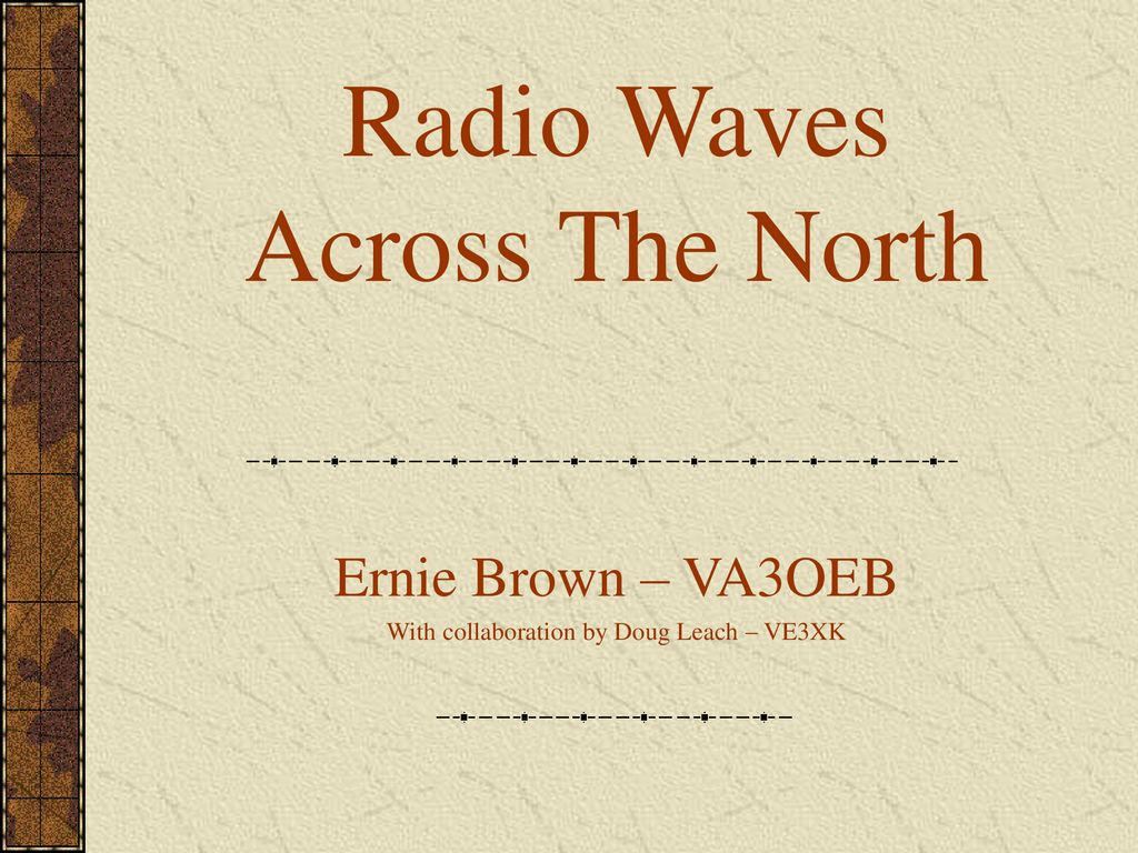Radio Waves Across The North