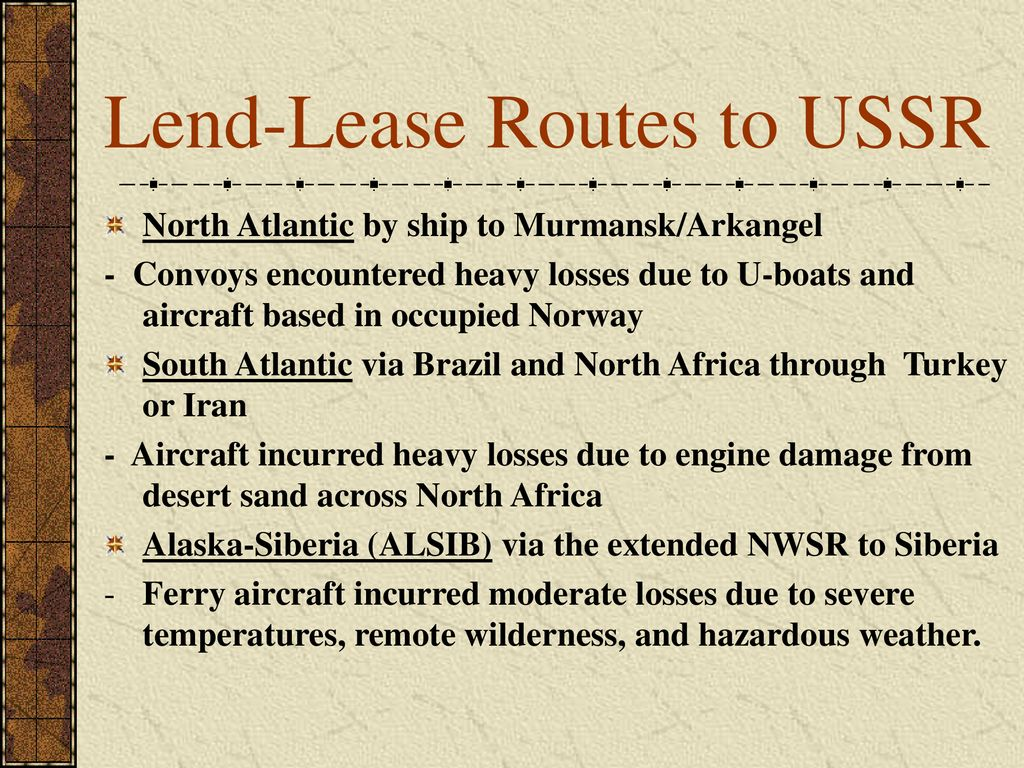 Lend-Lease Routes to USSR