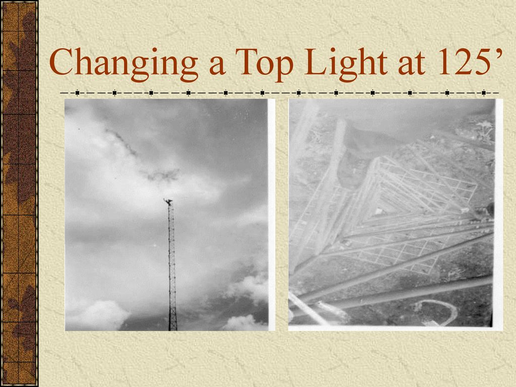Changing a Top Light at 125'
