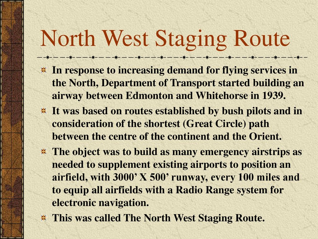 North West Staging Route