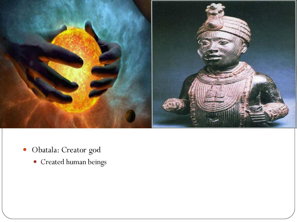 An African Religion Yoruba  - ppt download