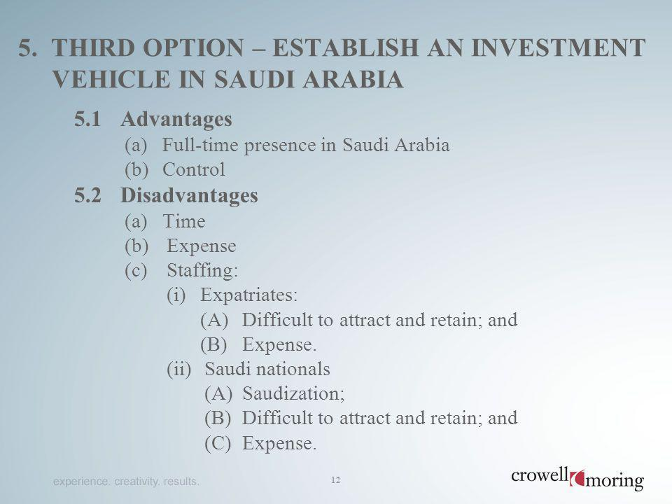 5. third option – establish an investment vehicle in saudi arabia