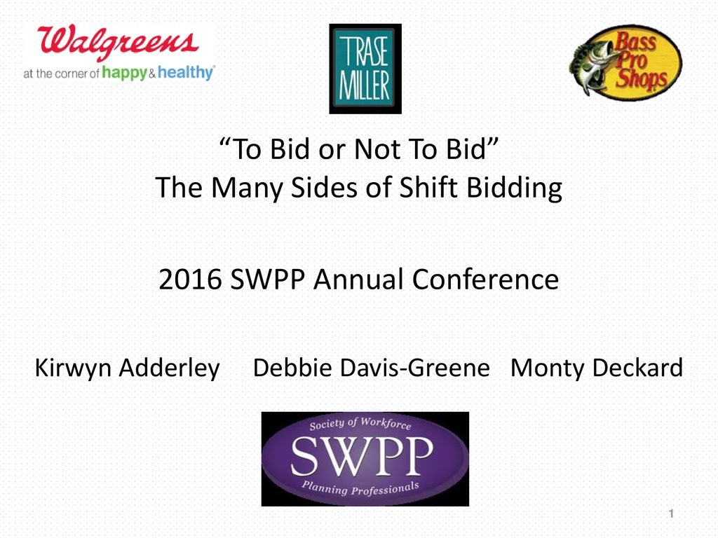 To Bid Or Not To Bid The Many Sides Of Shift Bidding Ppt Download