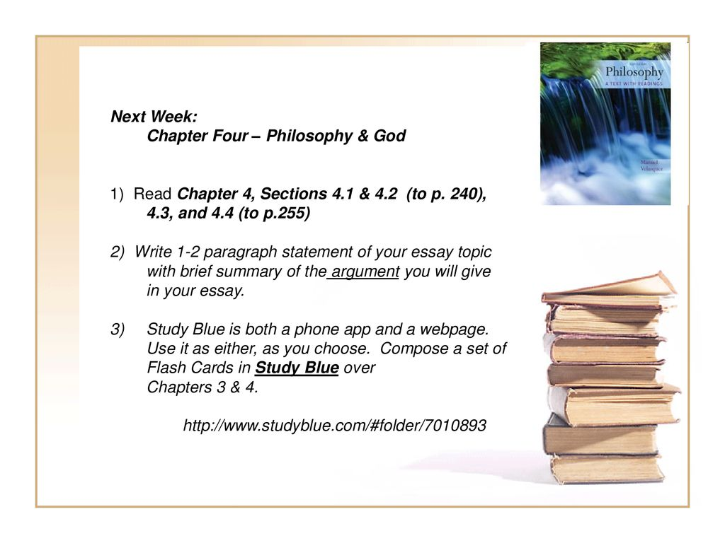 Philosophy 1010 Class 7/25/13 Tonight: Return Midterm Exams