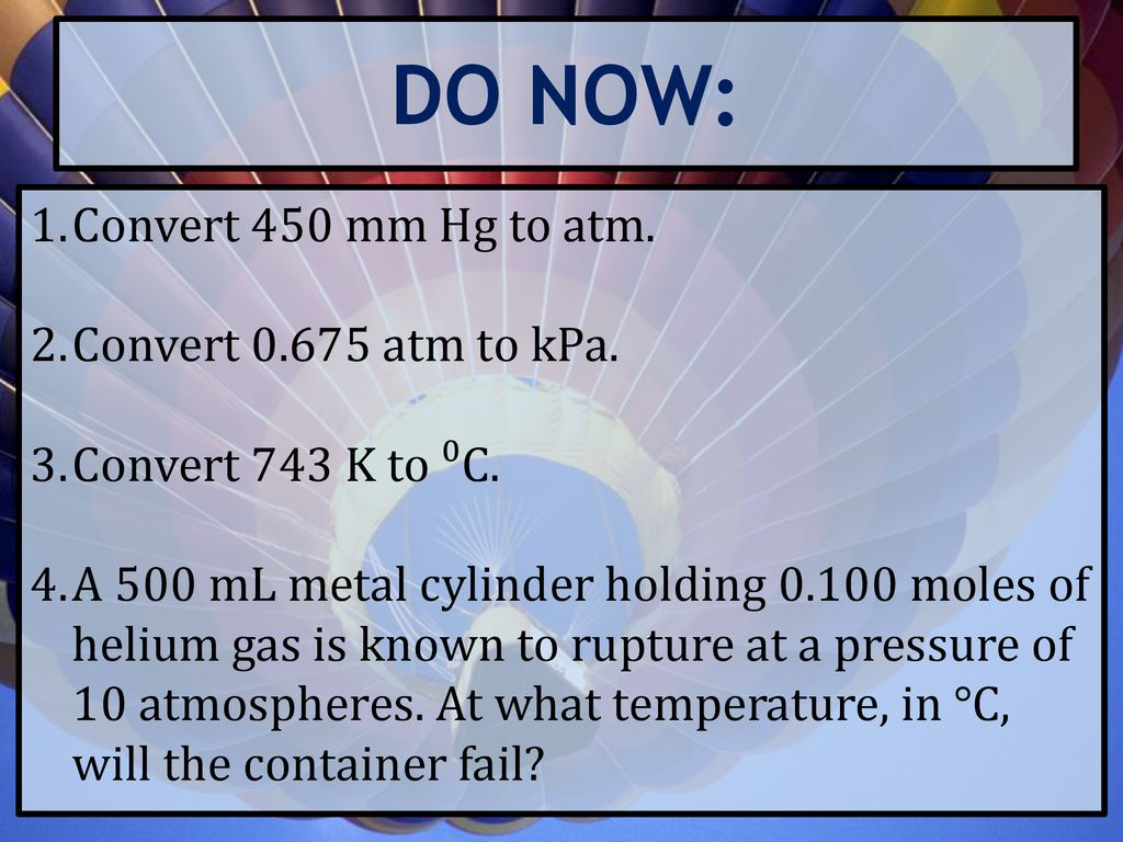 Do Now Convert 450 Mm Hg To Atm Kpa