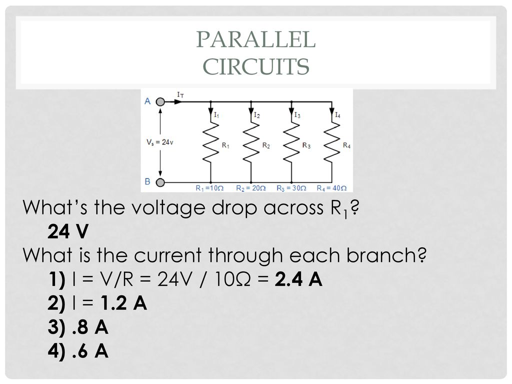 Direct Current Circuits Ppt Download Voltage In A Parallel Circuit 24 Whats The