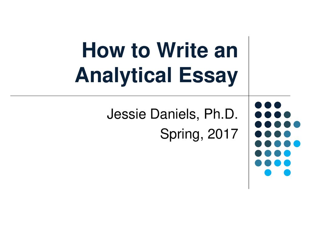 essay how to start an analysis essay examples nonlogic with how to  how to write an analytical essay ppt download how to write an analytical  essay thesis statement