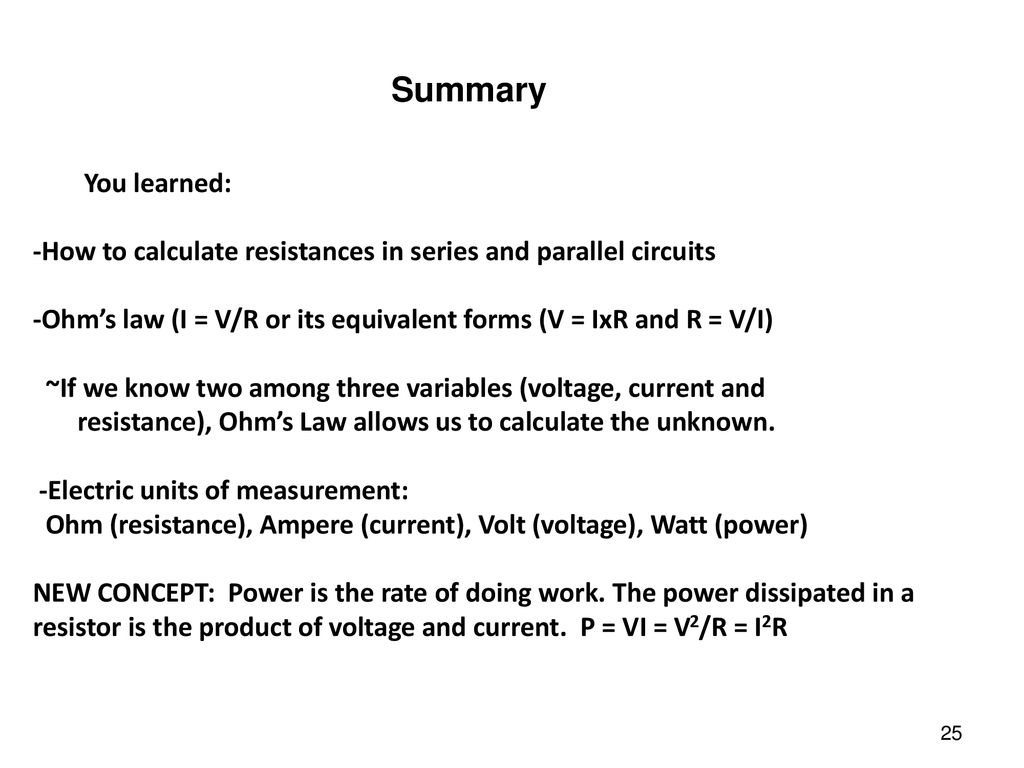 Electric Current Resistance And Ohms Law Ppt Download Equation For Power In Circuits Summary You Learned How To Calculate Resistances Series Parallel