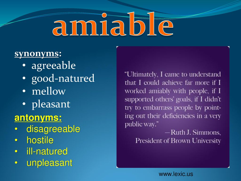 amiable: adjective Definition: friendly - ppt download