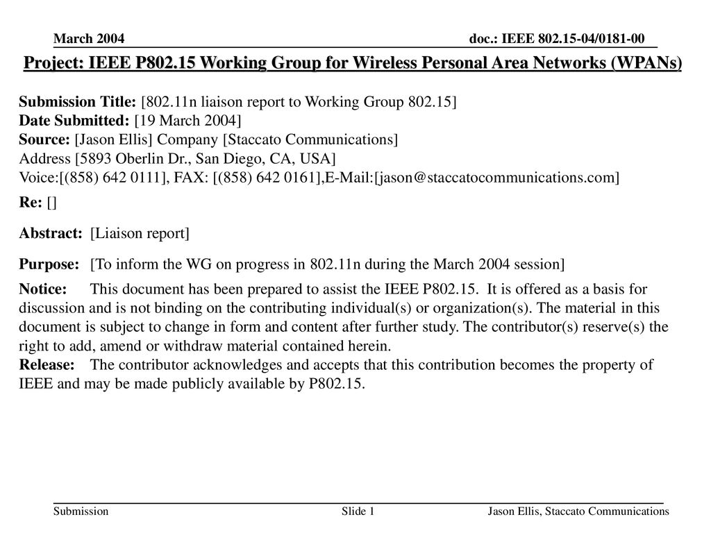 <month year> doc.: IEEE <030158r0> March Project: IEEE P Working Group for Wireless Personal Area Networks (WPANs)