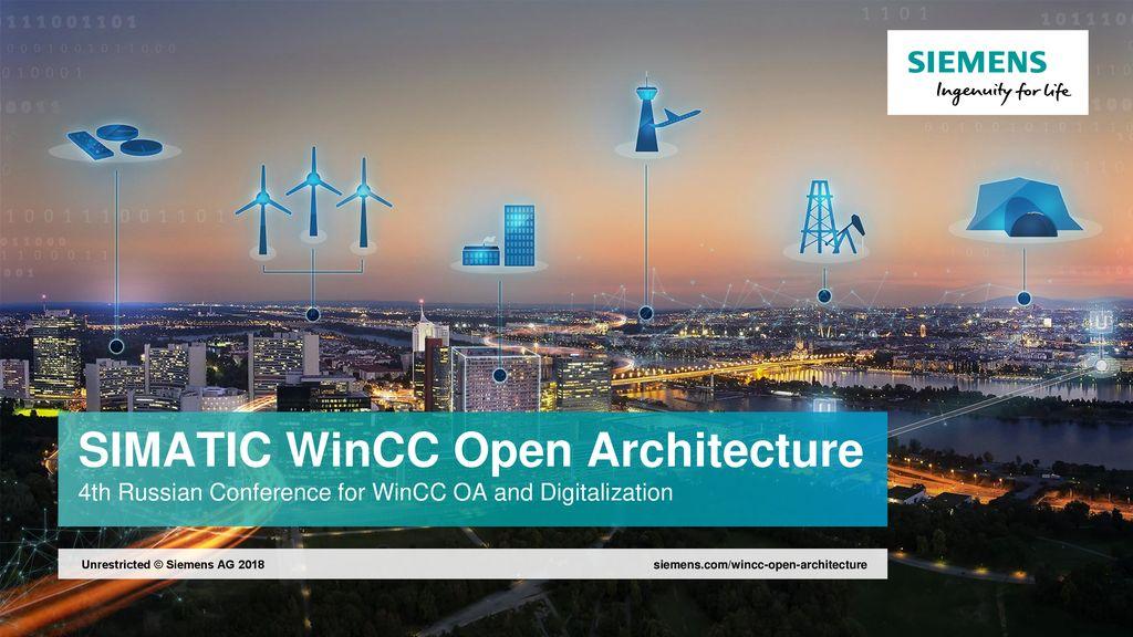 SIMATIC WinCC Open Architecture 4th Russian Conference for