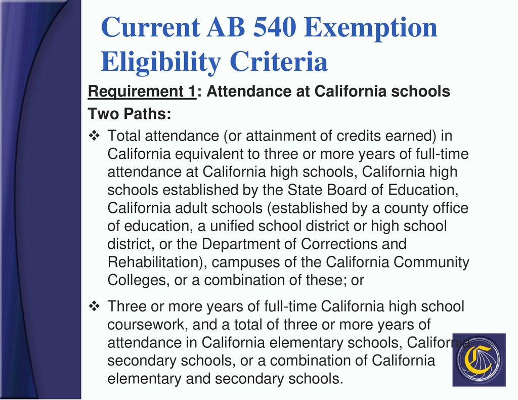 Cur Ab 540 Exemption Eligibility Criteria