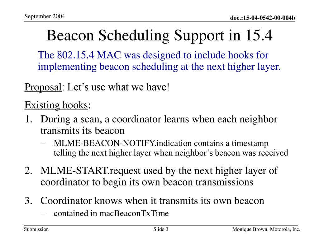 Beacon Scheduling Support in 15.4