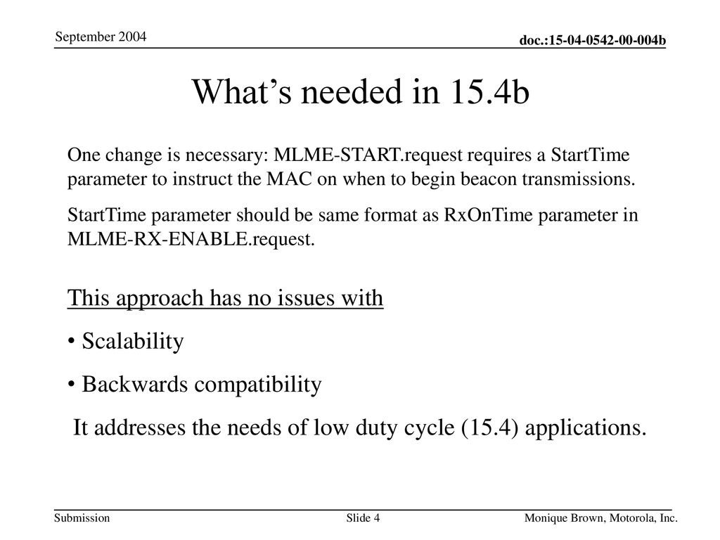 What's needed in 15.4b This approach has no issues with Scalability