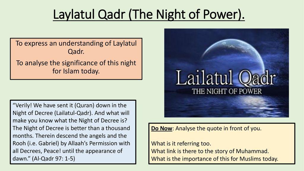 Laylatul Qadr (The Night of Power). - ppt download
