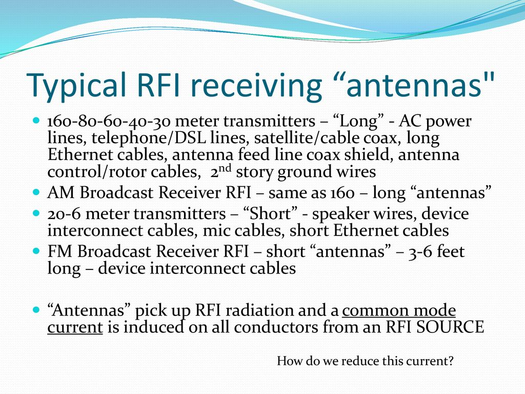 ABC's of RFI for Hams Symptoms, Causes & Cures - ppt download
