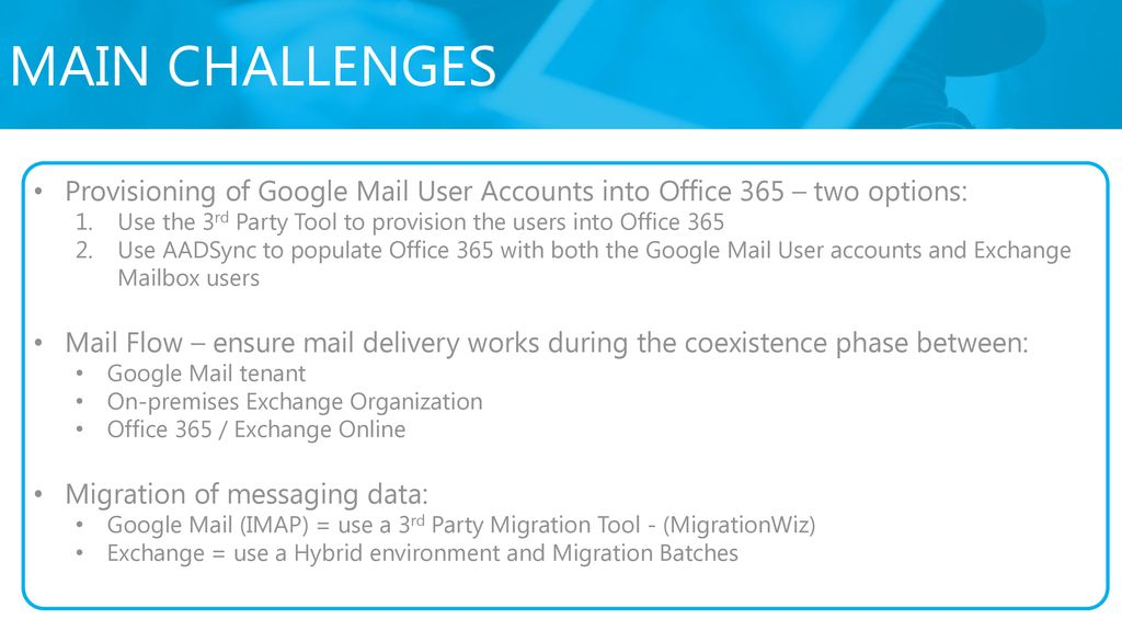 Migrating to Office 365 from Google mail and exchange - ppt
