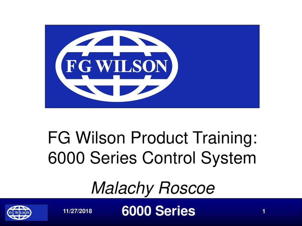 Fg Wilson Product Training 6000 Series Control System Ppt Download