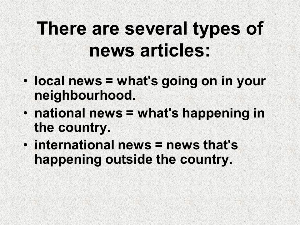 There are several types of news articles: