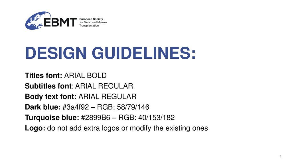 DESIGN GUIDELINES: Titles font: ARIAL BOLD - ppt download