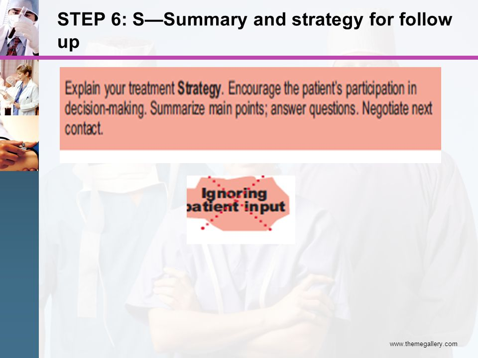 STEP 6: S—Summary and strategy for follow up