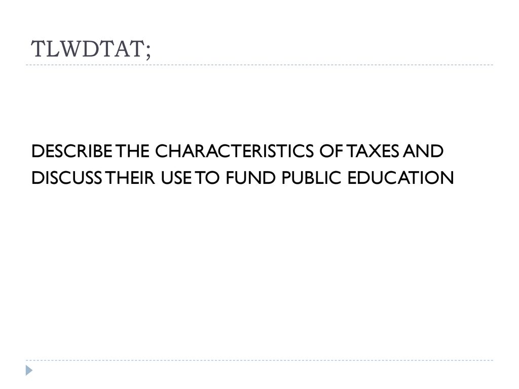 Paying For Public Education Chapter 7 In Guthrie Ppt Download How Does A Circuit Breaker Work The Taxpayer Pays His Full Tax When 2 Tlwdtat Describe Characteristics Of Taxes And Discuss Their Use To Fund