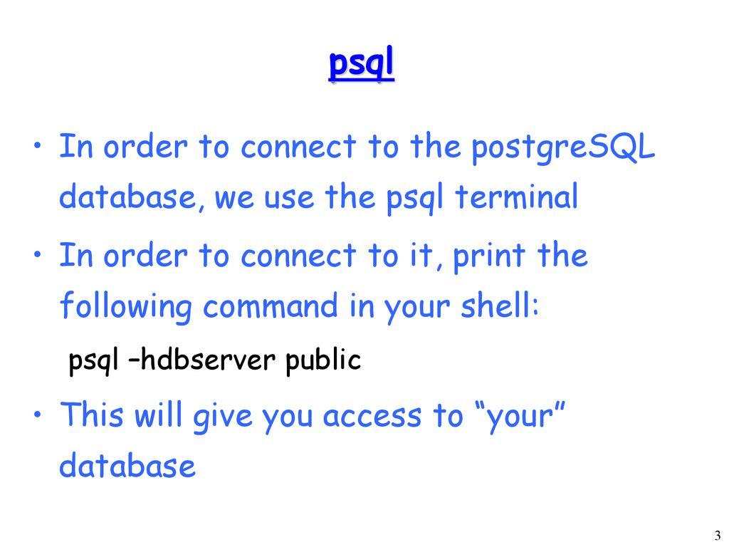 Designing Tables for a postgreSQL Database System - ppt download