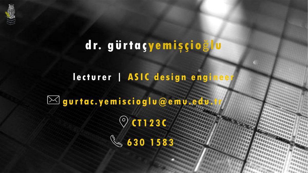 Lecturer Asic Design Engineer Ppt Download