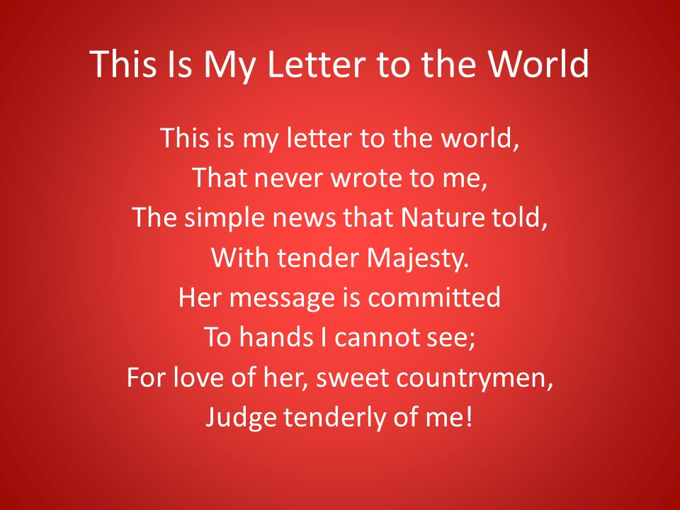 """This Is My Letter to the World""""  Emily Dickinson   ppt video"""
