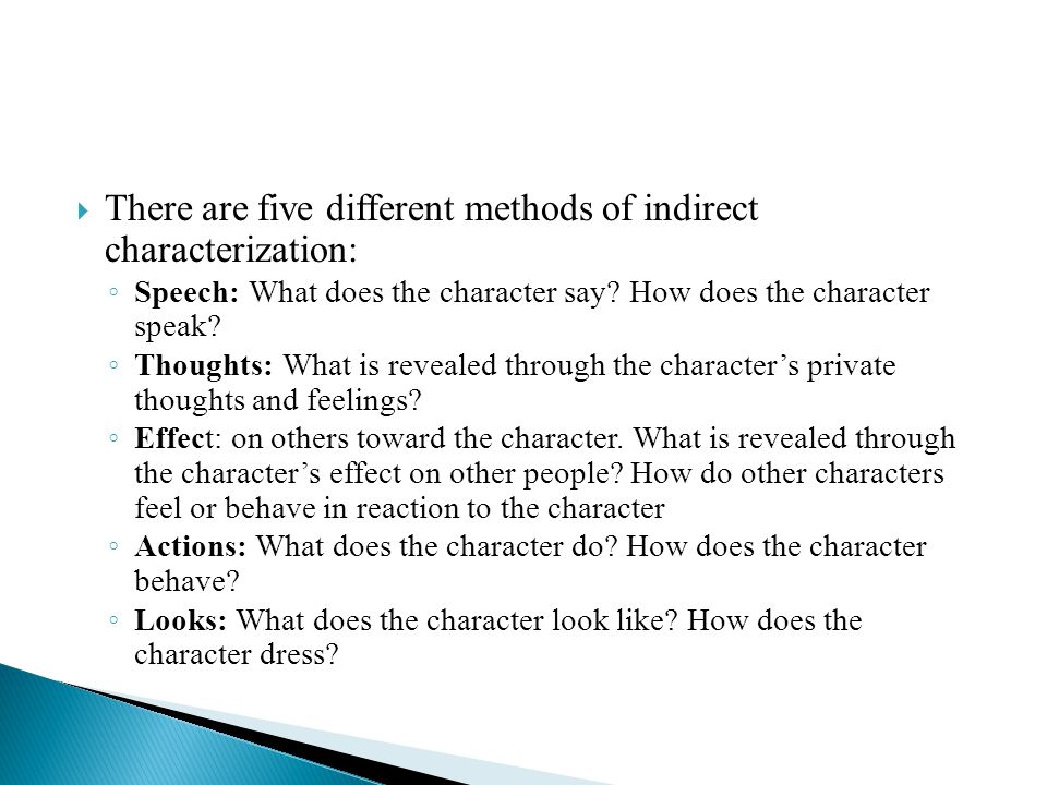 There are five different methods of indirect characterization: