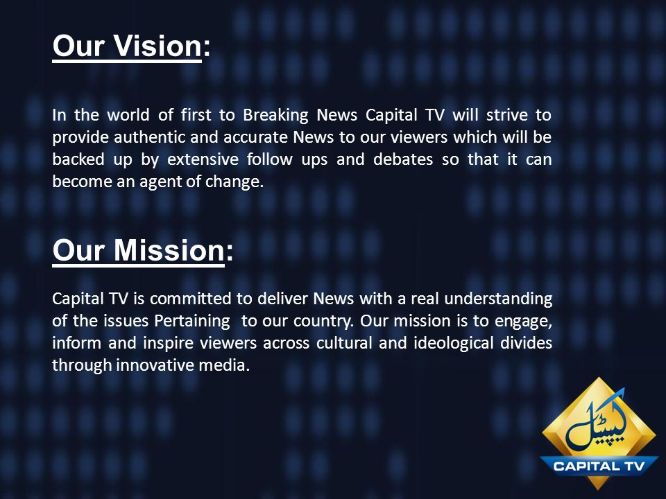 Our Vision: Our Mission: